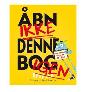 Alvilda Forlag - Åbn IKKE denne bog IGEN